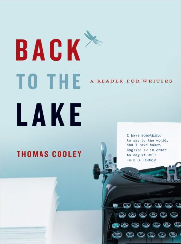 Back to the Lake: A Reader for Writers (New Rhetoric Reader)