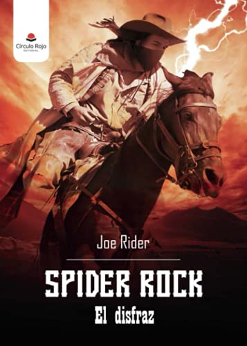 Spider Rock: El disfraz
