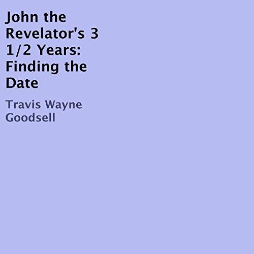 John the Revelator's 3 1/2 Years audiobook cover art