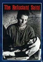 Reluctant Saint [DVD]