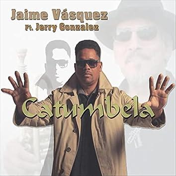 Catumbela (feat. Jerry Gonzalez, Menique, Frankie Vazquez, Jorge Vera, Nene Vasquez, Lester Abreu & Fabian Peñaranda)