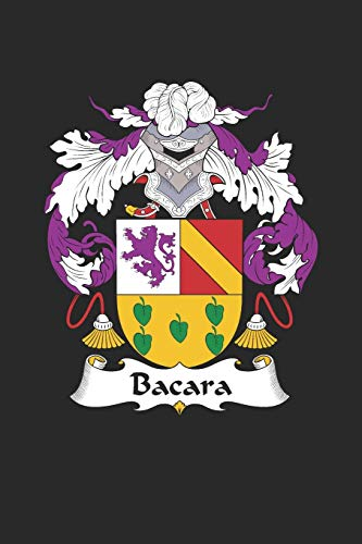 Bacara: Bacara Coat of Arms and Family Crest Notebook Journal (6 x 9 - 100 pages)