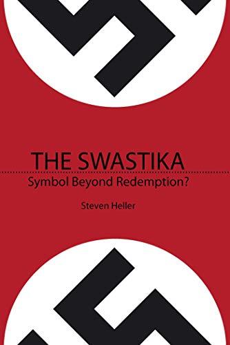 The Swastika: Symbol Beyond Redemption?