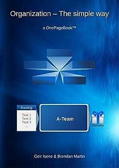 Organization - The simple way (OnePageBook Book 1) by [Geir Isene, Brendan Martin]