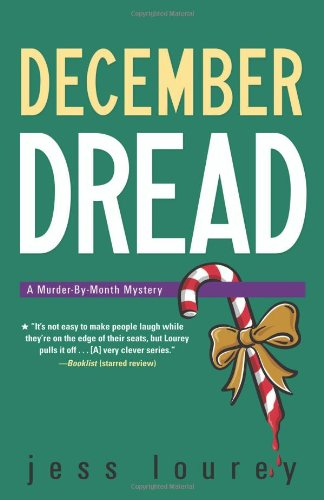 December Dread: Book 8: A Murder-by-Month Mystery (Murder By Month Mystery 8)