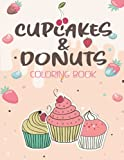 Cupcakes & Donuts Coloring book: sweet treats coloring book kawaii and sweet cupcakes For Stress Relief And Relaxation