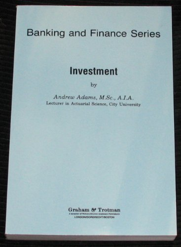 Investment (Banking and Finance Series)