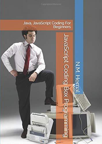 JavaScript Coding Box Programming: Java, JavaScript Coding For Beginners