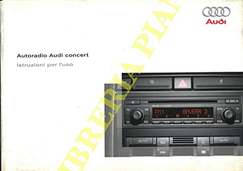 Autoradio Audi concert. Istruzioni per l'uso.