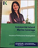 Commercial Inland Marine Coverage 5th Edition Insurance Professional Development Kaplan University
