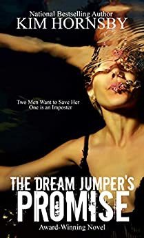 The Dream Jumper's Promise: Mystery/Suspense (Dream Jumper Series Book 1) by [Kim Hornsby]