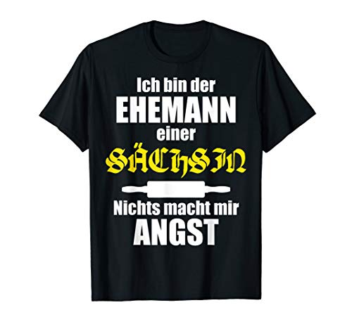 Herren Lustiger Spruch | Geschenk für Ehemänner |Sachsen Ehefrau T-Shirt
