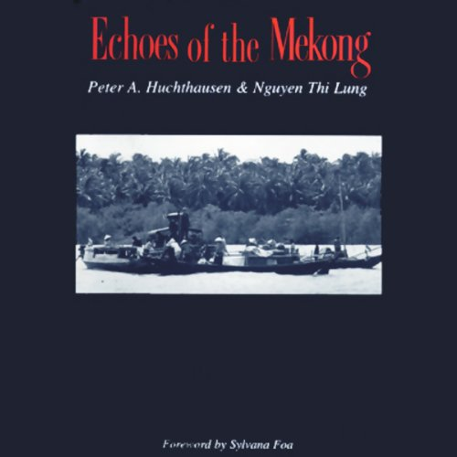 Echoes of the Mekong  Audiolibri