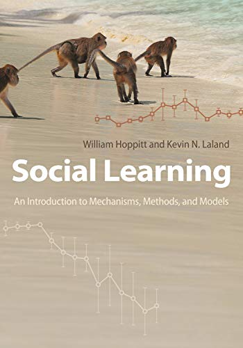 Social Learning: An Introduction to Mechanisms, Methods, and Models (English Edition)