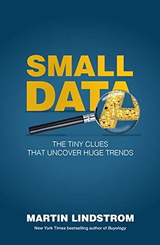 Small Data: The Tiny Clues That Uncover Huge Trends (English Edition)