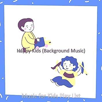 Happy Kids (Background Music)