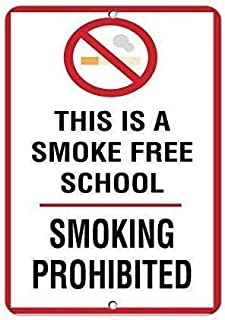 Home Decor Poster,This is A Smoke Free School Smoking Prohibited Aluminum Metal Sign Wall Decoration,Art Poster,Metal Logo 8×12inch