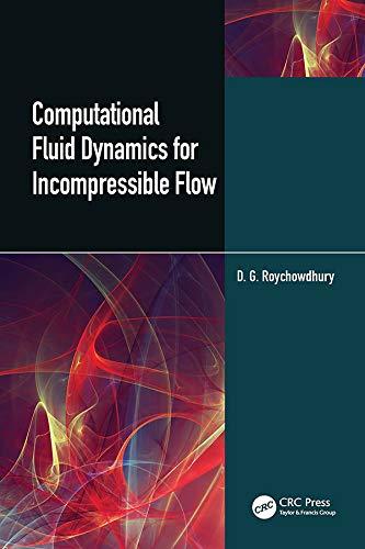 Computational Fluid Dynamics for Incompressible Flows (English Edition)