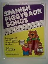 SPANISH PIGGYBACK SONGS Sonya Kranwinkel
