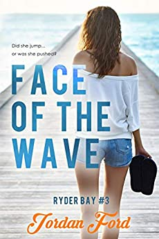 Face of the Wave (Ryder Bay Book 3) by [Jordan Ford]