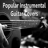 Popular Instrumental Guitar Covers