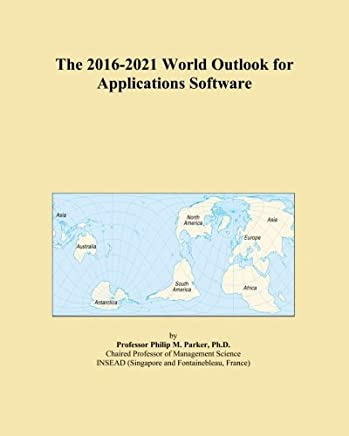 The 2016-2021 World Outlook for Applications Software