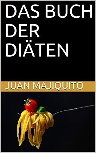 DAS BUCH DER DIÄTEN (German Edition)