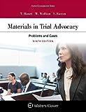 Materials in Trial Advocacy (Aspen Coursebook)