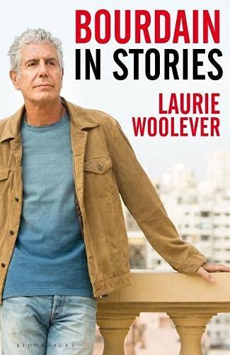 Bourdain: In Stories