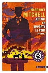 Autant en emporte le vent, tome 2 par Margaret Mitchell