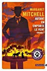 Autant en emporte le vent, tome 2 par Mitchell