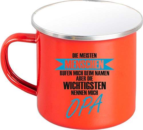 Shirtstown Rahmenlos - Taza esmaltada, diseño con texto en alemán 'Die Meisten Menschen rufen Mich.Opa', color rojo