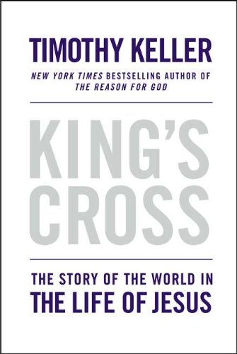 Download King's Cross: The Story of the World in the Life of Jesus 0525952101
