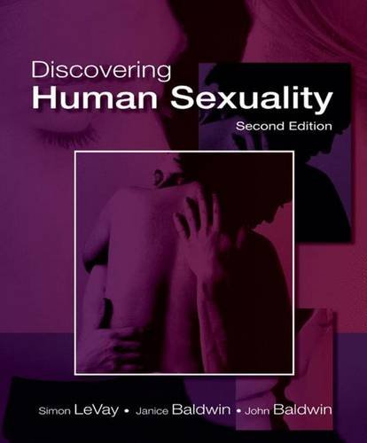Discovering Human Sexuality, Second Edition