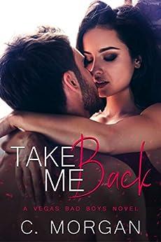 Take Me Back by [C. Morgan]