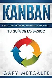 T3Z]⇒ Descargar Kanban Libro en Español/Kanban Spanish Book Version