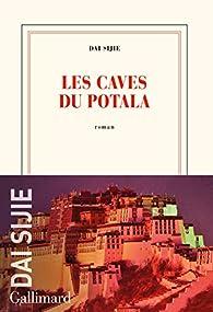 Les caves du Potala par Dai Sijie