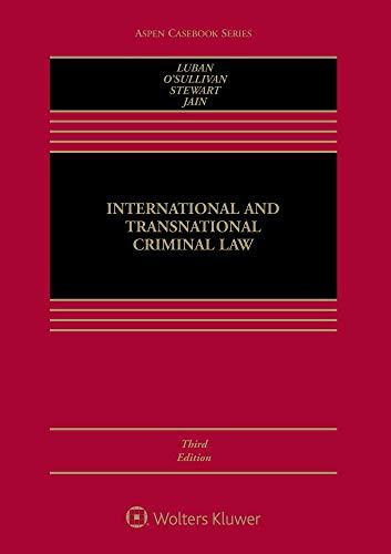 Download International and Transnational Criminal Law (Aspen Casebook) 1454896302