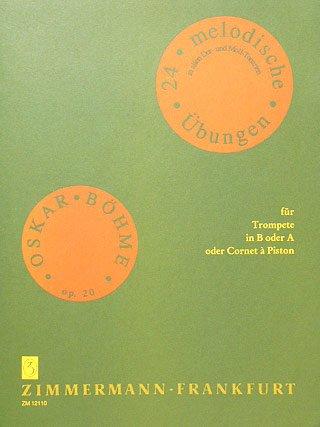 24 MELODISCHE UEBUNGEN OP 24 - arrangiert für Trompete [Noten / Sheetmusic] Komponist: BOEHME OSKAR