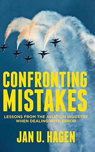 Confronting Mistakes: Lessons from the Aviation Industry when Dealing with Error