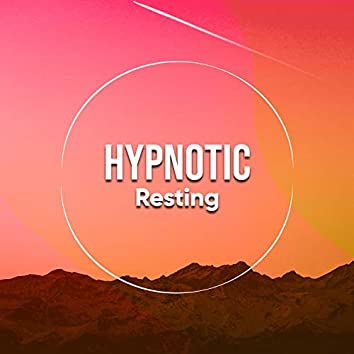 # Hypnotic Resting