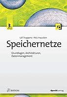 Speichernetze: Grundlagen, Architekturen, Datenmanagement