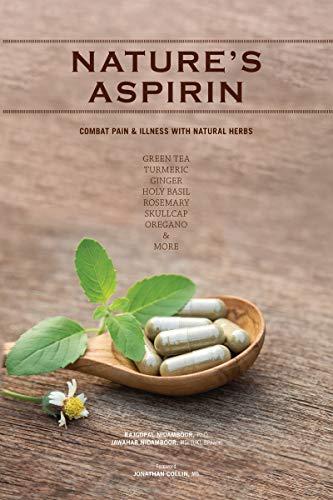 Natures Aspirin (English Edition)
