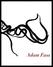 Adam Fuss: Home and the World