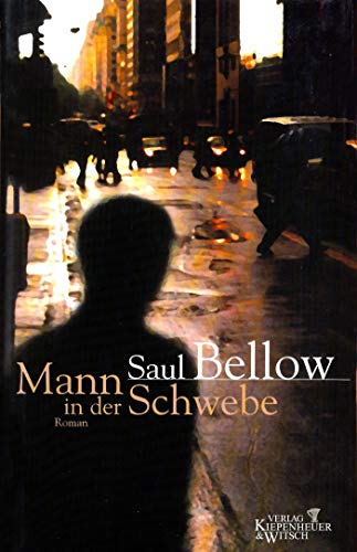 Der Mann in der Schwebe: Roman