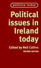 Political Issues in Ireland Today (Politics Today)