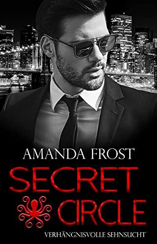 Secret Circle - Verhängnisvolle Sehnsucht (Teil 5)