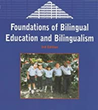 Foundations of Bilingual Education and Bilingualism (Bilingual Education and Bilingualism, 27)