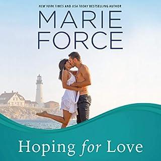 Hoping for Love     Gansett Island Series, Book 5              Auteur(s):                                                                                                                                 Marie Force                               Narrateur(s):                                                                                                                                 Holly Fielding                      Durée: 8 h et 8 min     1 évaluation     Au global 5,0