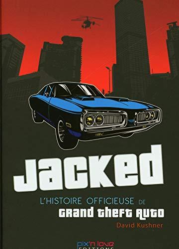 Jacked: L'histoire officieuse de Grand Theft Auto